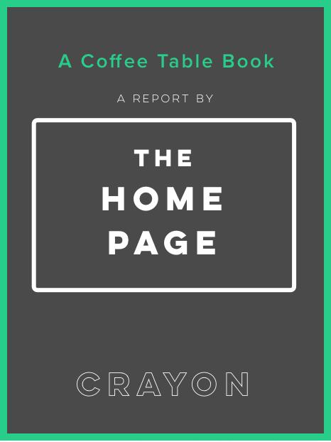 Crayon Publication - Home Page Coffee Table Book by Crayon