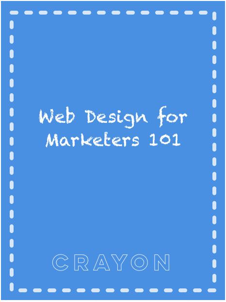 Crayon Publication - Web Design Collaboration 101 for Marketers